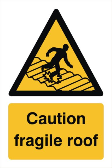 Raymac Caution Fragile Roof Sign